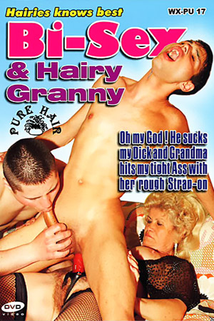 Bisex and Hairy Granny