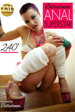 Belladonna Anal Superstar