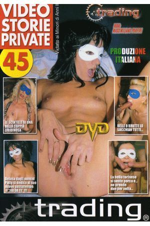 VIDEO STORIE PRIVATE 45